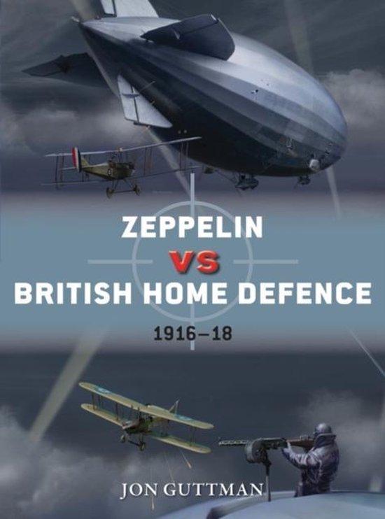 Boek cover Zeppelin vs British Home Defence 1915-18 van Jon Guttman (Paperback)