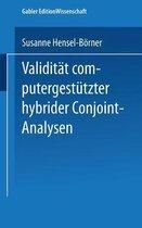 Validitat Computergestutzter Hybrider Conjoint-Analysen