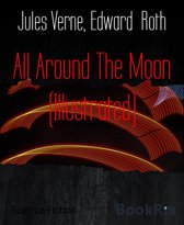 All Around The Moon (Illustrated)