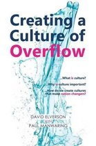 Creating a Culture of Overflow
