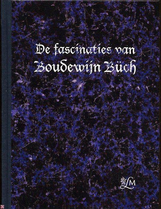 De Fascinaties Van Boudewijn Buch - Dick Welsink | Readingchampions.org.uk