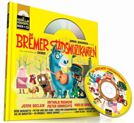 Heerlijke hoorspelen: de bremer stadsmuzikanten (boek+cd)