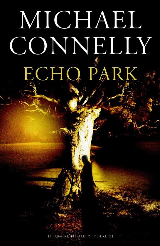 Echo park - Michael Connelly |