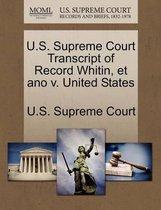 U.S. Supreme Court Transcript of Record Whitin, Et Ano V. United States
