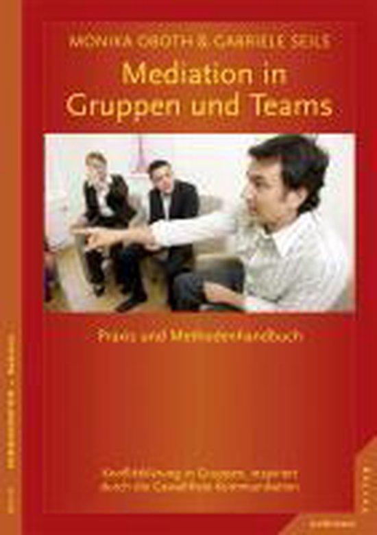 Boek cover Mediation in Teams und Gruppen van Monika Oboth (Paperback)