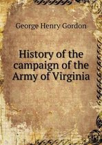 History of the Campaign of the Army of Virginia