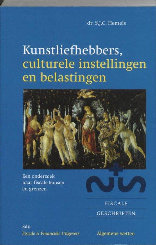 Kunstliefhebbers, Culturele Instellingen En Belastingen - S.J.C. Hemels |