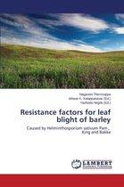 Resistance Factors for Leaf Blight of Barley