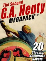 The Second G.A. Henty MEGAPACK ®