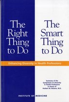 The Right Thing to Do, The Smart Thing to Do