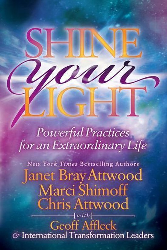 Boek cover Shine Your Light van Janet Bray Attwood (Onbekend)