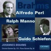 Brahms Clarinet Quintet Op.115 / Piano Quintet Op.34. (Ralph Manno Clarinet. Alfredo Perl P