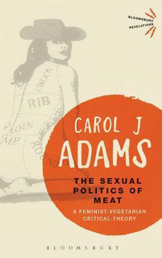 The Sexual Politics of Meat - 25th Anniversary Edition