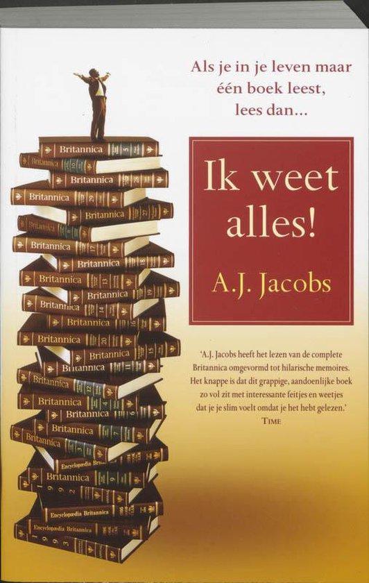 Ik Weet Alles! - A.J. Jacobs  