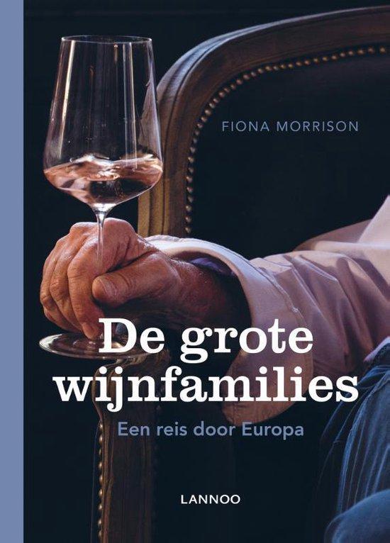 De grote wijnfamilies - Fiona Morrison |