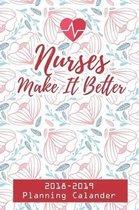 Nurses Make It Better