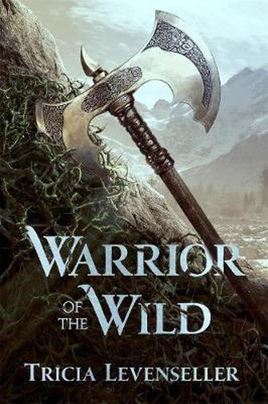 Boek cover Warrior of the Wild van Tricia Levenseller (Hardcover)