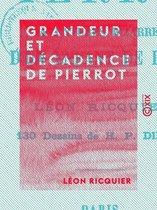 Grandeur et Décadence de Pierrot
