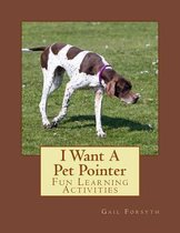 I Want a Pet Pointer