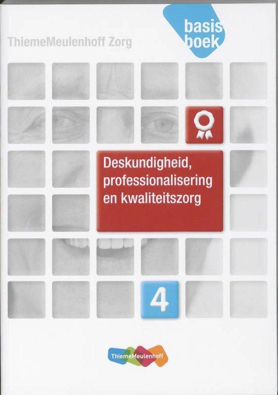 Boek cover Deskundigheid, professionalisering en kwaliteitszorg Niveau 4 Basisboek van Nienke Lokhorst (Paperback)