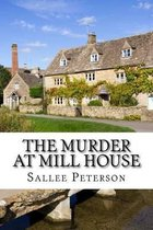 The Murder at Mill House
