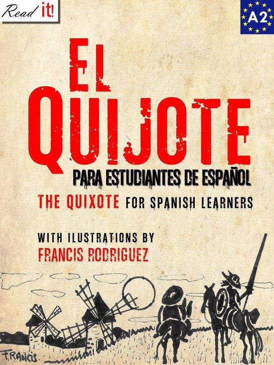 El Quijote para estudiantes de español. Libro de lectura Nivel A2. Principiantes.