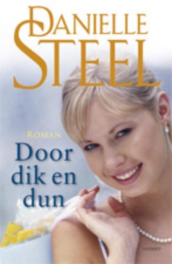 Cover van het boek 'Door dik en dun' van D. Steel