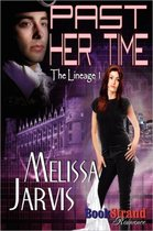 Past Her Time [The Lineage 1] (Bookstrand Publishing Romance)