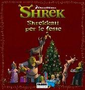 Shrek: Shrekkati per le feste - Storie di Natale