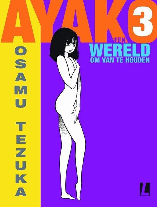 Ayako 03. een wereld om van te houden - Osamu Tezuka  