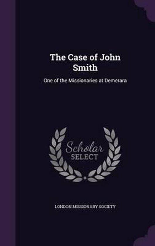 The Case of John Smith