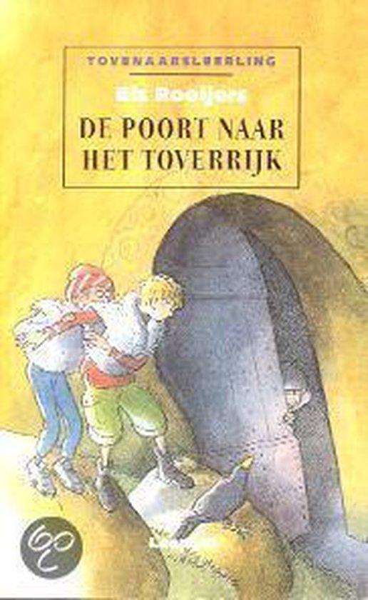 De Poort naar het Toverrijk - Rooijers, Els pdf epub