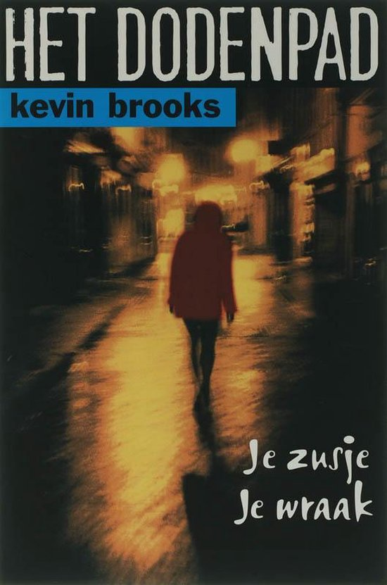Het Dodenpad - Kevin Brooks | Fthsonline.com