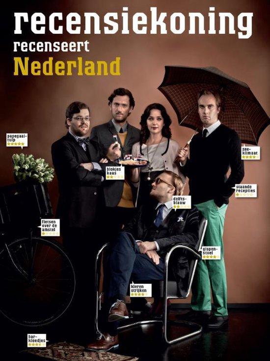 Recensiekoning recenseert Nederland - Amsterdam Recensiekoning |