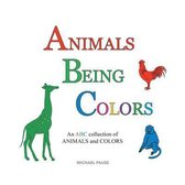 Animals Being Colors