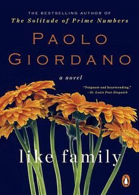 Boek cover Like Family van Paolo Giordano (Paperback)