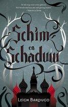 Schim & Schaduw / 1