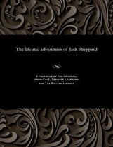 The Life and Adventures of Jack Sheppard