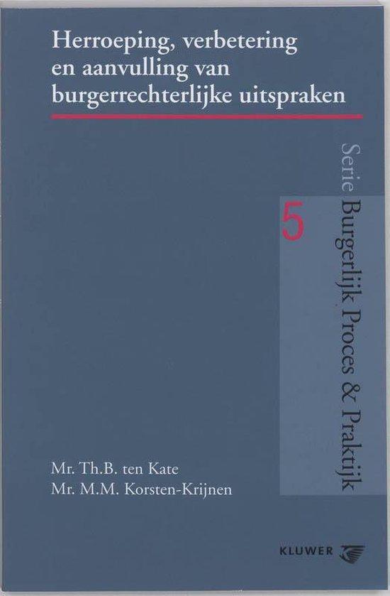 Afbeelding van Herroeping, verbetering en aanvulling van burgerrechterlijke uitspraken (art. 382-393, 31 en 32 Rv)
