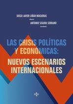 Las crisis políticas y economicas: nuevos escenarios internacionales