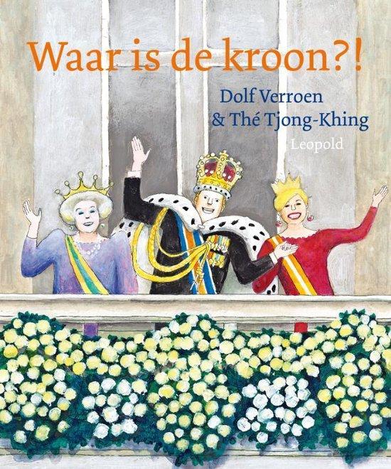 Waar is de kroon?! - Dolf Verroen |