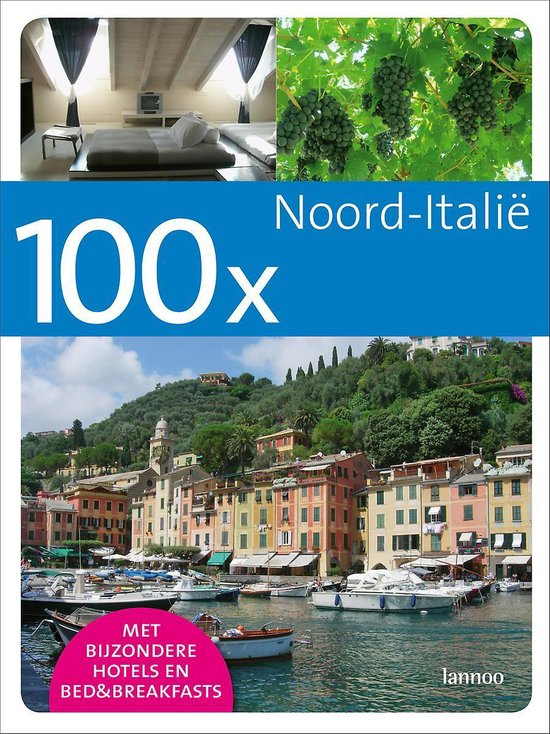 Cover van het boek '100 x Noord - Italië' van H. Cole