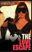 The Love Escape