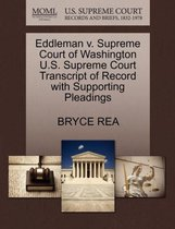 Omslag Eddleman V. Supreme Court of Washington U.S. Supreme Court Transcript of Record with Supporting Pleadings