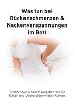 Ruckenschmerzen und Verspannungen im Bett