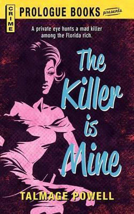 The Killer Is Mine
