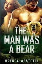 The Man Was a Bear