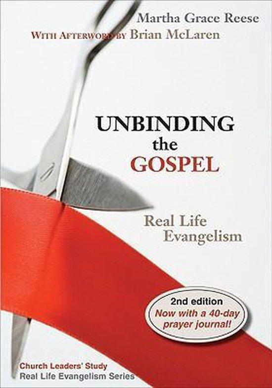 Unbinding the Gospel
