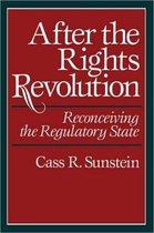 Boek cover After the Rights Revolution van Cass R. Sunstein