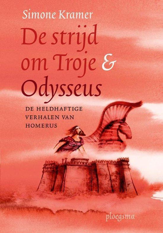De strijd om Troje & Odysseus - Simone Kramer   Fthsonline.com